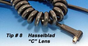 """Tip # 8 Hasselblad """"C"""" Lens"""
